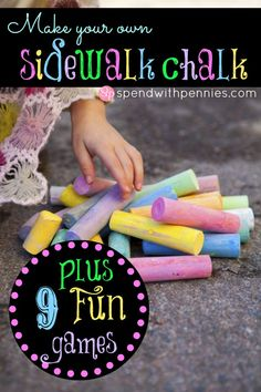 Make Your Own Sidewalk Chalk from Spend With Pennies! Plus 9 fun sidewalk chalk games to play!!