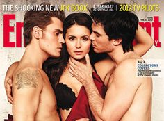 Paul Wesley, Nina Dobrev, and Ian Somerhalder on the Cover of Entertainment Weekly, February 12, 2012