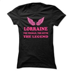 LORRAINE, the woman, the myth, the legend - #tshirt typography #hoodie for girls. ORDER NOW => https://www.sunfrog.com/Names/LORRAINE-the-woman-the-myth-the-legend-ssbfglrmiz-Ladies.html?68278