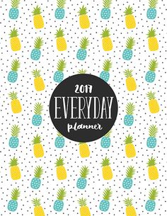 2017 everyday planner BY MISS TIINA Available in 5 sizes with SIX different cover designs, this printable 2017 everyday planner is perfect for just about anyone! It is packed full of vari…