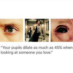 See black eyes, that person either loves you or they're a demon... #Supernatural
