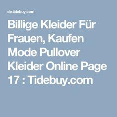 Billige Kleider Für Frauen, Kaufen Mode Pullover Kleider Online Page 17 : Tidebuy.com