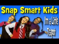 I'm A Little Teapot by Snap Smart Kids - Nursery Rhymes