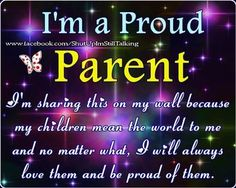 Im a proud parent quotes quote kids mom mother daughter family quote family quotes children mother quotes mothers day quotes