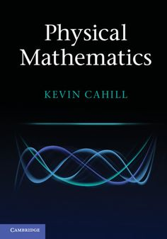 Télécharger [(Physical Mathematics)] [ By (author) Kevin Cahill ] [May, Gratuit Math Lesson Plans, Math Lessons, Semiconductor Physics, University Of New Mexico, Cambridge University, Physics And Mathematics, Teaching Math, Maths, Books To Buy