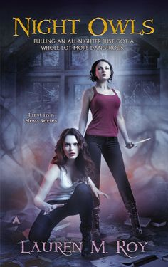 Night Owls (A Night Owls Novel) by Lauren M. Roy (Feb. 25, 2014) Ace #Paranormal