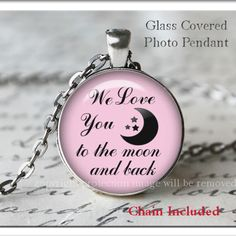 """""""We Love You To The Moon and Back"""" Pink Moon Glass Photo Pendant Silver Necklace Jewelry by ChicBridalBoutique on Opensky"""