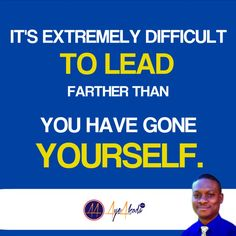It's extremely difficult to lead farther than you have gone yourself.- Unknown  http://ayeakoda.com  #quote #quotes #comment #comments #TFLers #tweegram #quoteoftheday #song #funny #life #instagood #love #photooftheday #igers #instagramhub #tbt #instadaily #true #instamood #nofilter #word #leadership #workfromhomemoms #networkingmarketing #hutslehard #lead #motivation #inspiringothers