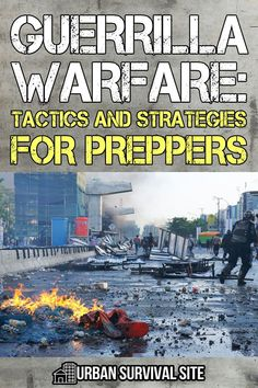 The first part of this series looked at why guerrilla warfare happens. In this article, we are going to too look at the how. Urban Survival, Survival Tips, Survival Skills, Military First, Law Abiding Citizen, Disaster Preparedness, Guerrilla, Bushcraft, Warfare
