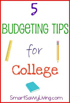 5 Budgeting Tips for College College Success, Saving For College, College Planning, College Hacks, College Savings, College Years, College Life, Snow College, Budgeting Tips