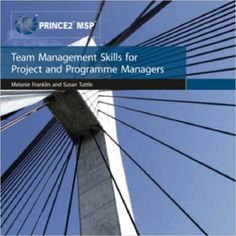 Book review of Team Management Skills for Project and Programme Managers by Franklin and Tuttle