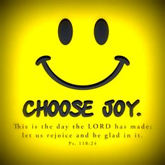 """This is the day that the Lord has made, let us rejoice & be glad in it."" Psalm 118:24"