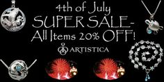 Special ONE DAY ONLY SALE! 20% OFF ALL items in Artistica's collection of beautiful sea life jewelry originals. Discount will show when item(s) are added to shopping cart. (Offer expires 7/5/2013. Limit of two store visits per customer.)