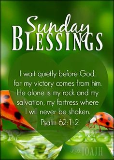 Psalm 62 1 2, Psalms, Sunday Love, Scripture Verses, Victorious, Blessed, God, Blessings, Dios