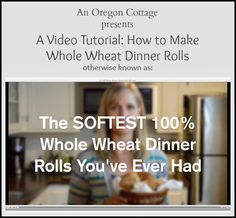 Video Tutorial - How to Make Soft 100 Whole Wheat Dinner Rolls - the perfect holiday dinner rolls! See here: http://anoregoncottage.com/soft-100-whole-wheat-rolls-video/