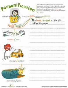 Learn all about the practice of personification in writing, then try it your hand at it by bringing life to some silly characters in this writing worksheet.