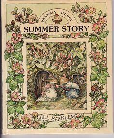 Brambley Hedge  My children loved this series.