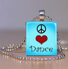 Peace Love Dance Blue Dance Jewelry PAP by SassyScrabbleShoppe, $7.95