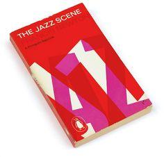 The Jazz Scene, 1961 designed by Alan Fletcher  #vintage #book