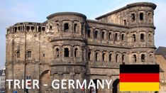 Trier in Germany Tourism Tourismus - Trèves  - Germany's oldest Town - D...