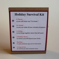 Holiday Survival Kit  This gift is perfect for co-workers/acquaintances who are hard to buy for!