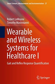 Moores clinically oriented anatomy 7th edition pdf download e wearable and wireless systems for healthcare i gait and reflex response quantification smart sensors fandeluxe Gallery
