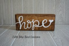 SALE - ready to ship -HOPE wood block - wood block sayings - hand painted wood sign - wood home decor