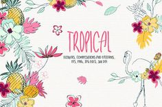 Tropical by Bloomart on @creativemarket