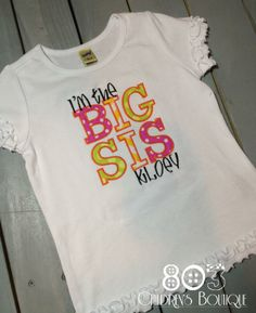 Sibling I'm the Big Sis HPLOY   This listing is for a custom I'm the Big Sis shirt. This design is machine embroidered directly on to the shirt. No stickers or iron ons used at our shop.   You can add a M2M (made to match) hair bow during checkout if you like.   Comes in sizes:  Onesies: 0-3 month, 3-6 month, 6-12month  Shirt: 12m, 18m, 24m 3T, 4T 5/6, 6x, S, M, L