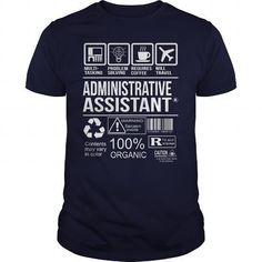 Awesome Tee For Administrative Assistant T Shirts, Hoodie
