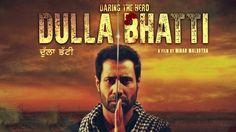 Dulla Bhatti Punjabi Movie Torrent Link Free Download