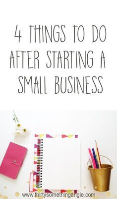 What to Do After Starting a Small Business -Advice that won't stress you out! #followback #entrepreneur #startup