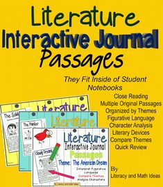 Journal passages that fit inside of student notebooks~ Each document is organized by theme.  Students can do close reading,  compare how authors convey theme, analyze characters, interpret figurative language, and more with these convenient, high interest passages.  Questions are posed at different levels of Bloom's Taxonomy.