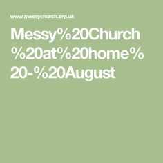 Messy%20Church%20at%20home%20-%20August