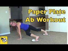 Paper Plate Abs - Tighten Up your Tummy with these Eight Exercises - YouTube