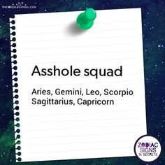 Asshole Squad Of The Zodiac Signs - https://themindsjournal.com/asshole-squad-zodiac/