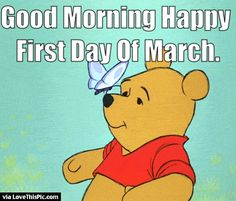 Good Morning Happy First Day Of March Gif
