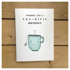 TEA-RIFIC BIRTHDAY // birthday card tea card funny birthday card greeting card birthday cute card tea party punny for her tea lover Birthday Card Puns, Birthday Quotes For Her, Homemade Birthday Cards, Birthday Cards For Friends, Bday Cards, Happy Birthday Cards, Birthday Greeting Cards, Diy Cards For Friends, Birthday Wishes
