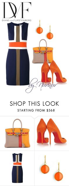 """Orange look."" by nurinur ❤ liked on Polyvore featuring Hermès, Christian Louboutin, Diane Von Furstenberg and Syna"