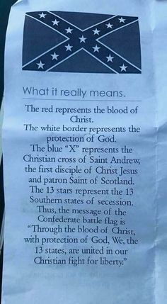 "Look at this pathetic justification for racism. ""Through the blood of Christ with the protection of God""? Then you should have won the civil war! Southern Heritage, Southern Pride, American Civil War, American History, Blood Of Christ, Confederate Flag, Our Country, Country Living, Down South"