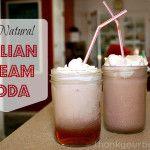 Recipe: All Natural Italian Cream Soda