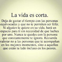 La Vida es Corta...