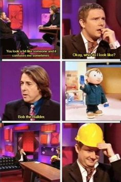 Martin Freeman is Bob the Builder. That last panel could bring me out of my darkest hour.