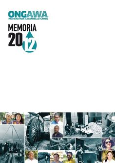 Memoria de actividades 2012 http://www.ongawa.org/blog/memoria-de-ongawa-2012-los-resultados-de-nuestro-trabajo/