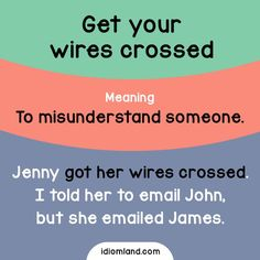 get your wires crossed