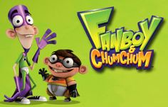 Fanboy and Chum Chum!
