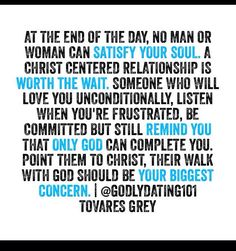 A Christ centered relationship is worth the wait .. Godly dating
