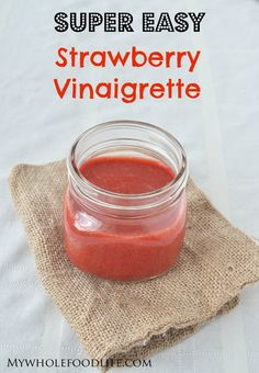 strawberry vinaigrette - My Whole Food Life P