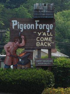 Pigeon Forge, TN (I live me some Gatlinburg area TN!!! Guilty pleasure!)