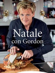Innamorarsi in cucina: Christmas wishlist: Natale con Gordon Gordon Ramsay, Food And Drink, Books, Alice, Reading, Christmas, Gastronomia, Xmas, Libros